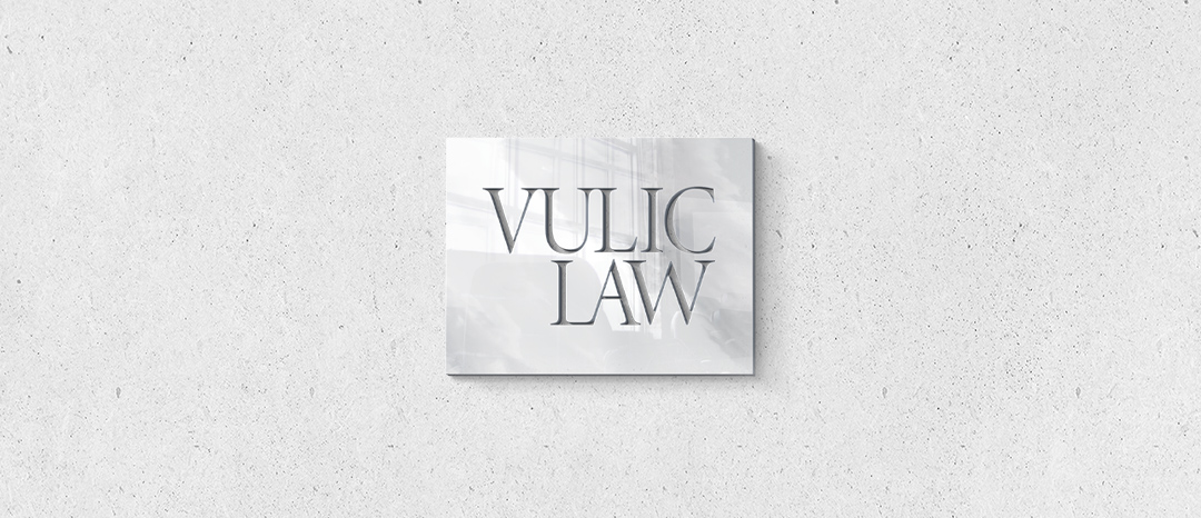 Vulić Law | About Us